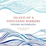 Island of a Thousand Mirrors | Nayomi Munaweera