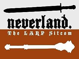 Neverland: The LARP Sitcom