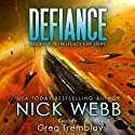 Defiance: The Legacy Fleet Series, Book 5 Audiobook by Nick Webb Narrated by Greg Tremblay