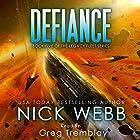 Defiance: The Legacy Fleet Series, Book 5 Hörbuch von Nick Webb Gesprochen von: Greg Tremblay