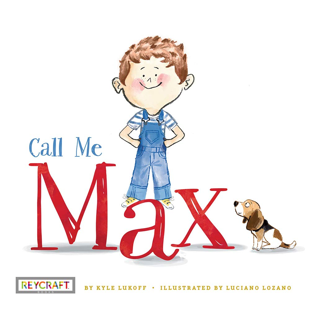 Call Me Max (Max and Friends Book 1): Kyle Lukoff, Luciano Lozano, Luciano  Lozano: 9781478868972: Amazon.com: Books