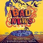 Bad News | Pseudonymous Bosch