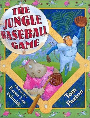 The Jungle Baseball Game: Tom Paxton, Karen Lee Schmidt ...