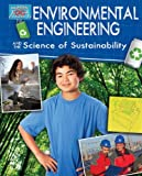 Environmental Engineering and the Science of Sustainability, Robert Snedden, 0778712133