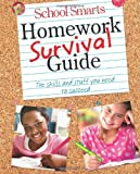 img - for School Smarts Homework Survival Guide: The Skills and Stuff You Need to Succeed [With Stickers and S [Spiral-bound] book / textbook / text book