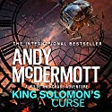King Solomon's Curse: Wilde/Chase 13 Audiobook by Andy McDermott Narrated by Gareth Armstrong