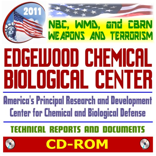 2011-nbc-wmd-cbrn-weapons-and-terrorism-guide-to-edgewood-chemical-biological-center-ecbc-formerly-e