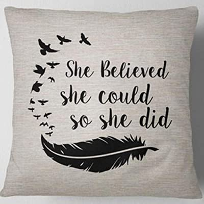 She Believed She Could So She Did Inspirational Pillow