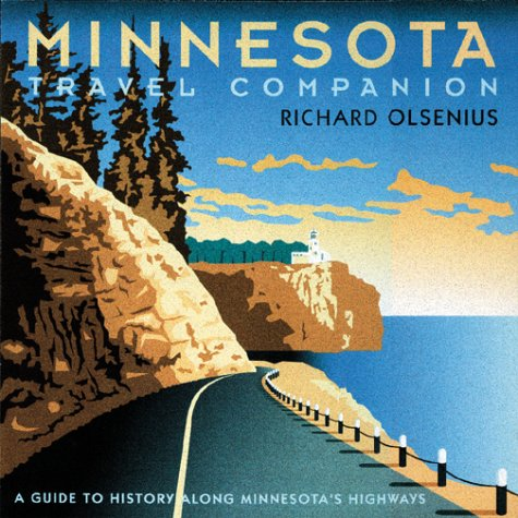 Minnesota Travel Companion: A Guide to History along Minnesota's Highways ebook