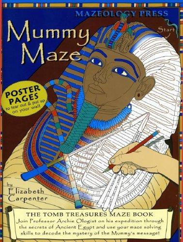 MummyMaze: Tomb Treasures Maze Book PDF