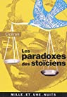 Les Paradoxes des Stoïciens : (A l'attention de Brutus) par Cicéron