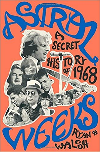 Image result for astral weeks a secret history of 1968