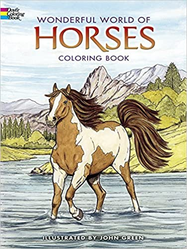 Wonderful World Of Horses Coloring Book John Green 8601300296371 Books