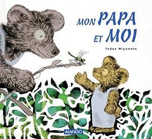 """Afficher """"Mon Papa et moi"""""""