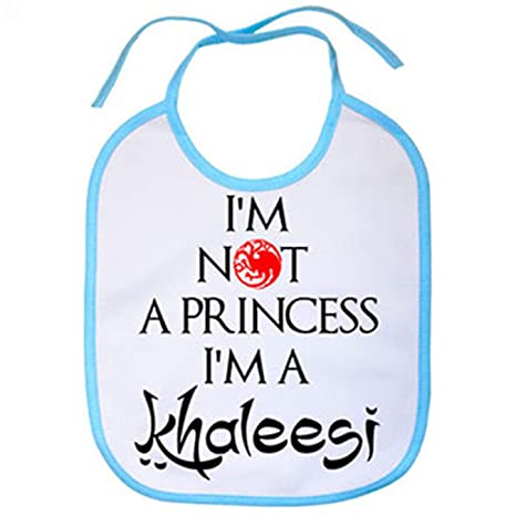 Babero ilustración frase I Am Not A Princess I Am A Khaleesi ...