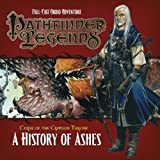 Pathfinder Legends: The Crimson Throne: No. 3.4: A History of Ashes