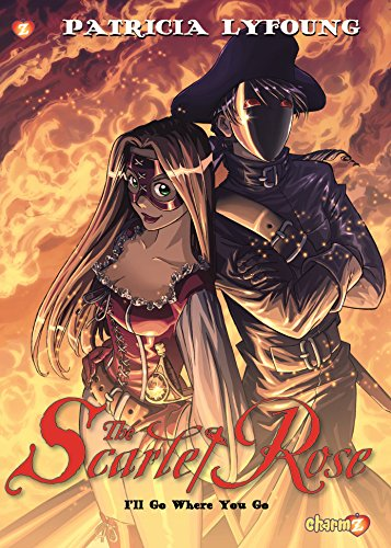 Scarlet Rose #2: I'll Go Where You Go (Scarlet Rose)
