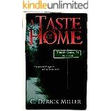 A Taste Of Home: Home Series Book I