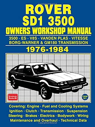 rover sd1 3500 owners workshop manual 1976 1984 brooklands books rh amazon com Mopar Electronic Ignition Wiring Diagram Mopar Electronic Ignition Wiring Diagram