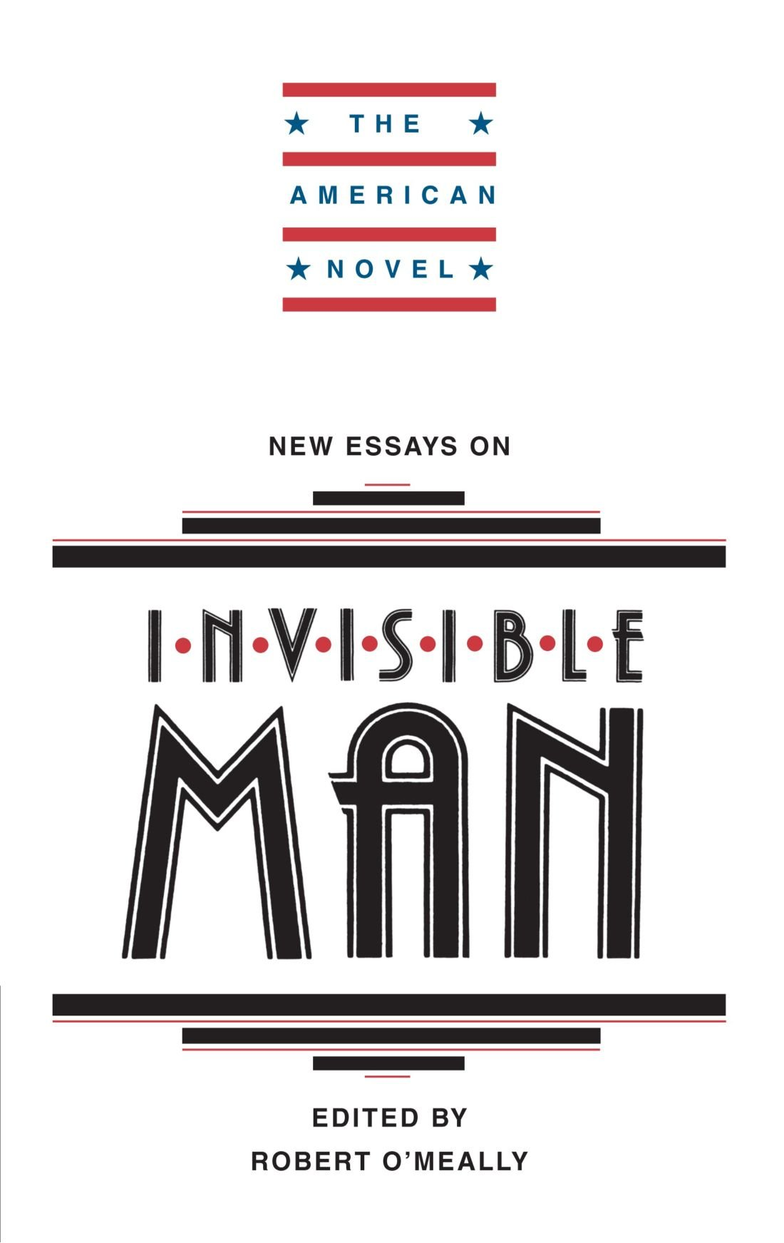 com new essays on invisible man the american novel  com new essays on invisible man the american novel 9780521313698 robert g o meally books