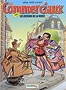Les Commerciaux, tome 2 par Radôche
