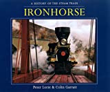 Ironhorse, Random House Value Publishing Staff and Peter Lorie, 0517159694