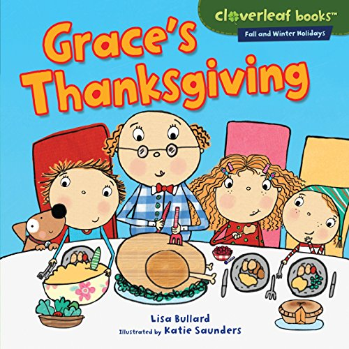 Grace's Thanksgiving (Cloverleaf Books TM - Fall and Winter Holidays)