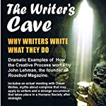 The Writer's Cave | John Lehman