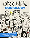 BUNDLE: Chambliss: Discover Sociology + Interactive EBook : Chambliss: Discover Sociology + Interactive EBook, Chambliss, William J. and Eglitis, Daina S. (Stukuls), 1483339424