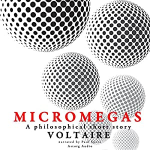Micromegas: A philosophical short story Audiobook