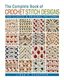 With 500 designs that range from classic patterns to originals you'll find nowhere else, this book is considered a benchmark needlework reference! This stitchwork classic features 500 designs ranging from traditional patterns to original moti...