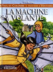 Paul et Colombe H4 - la Machine a Voler