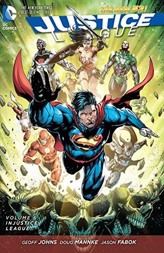 (Justice League (2011-2016) Vol. 6: Injustice League (Justice League Graphic)