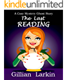 The Last Reading (Storage Ghost Murder Book 1)