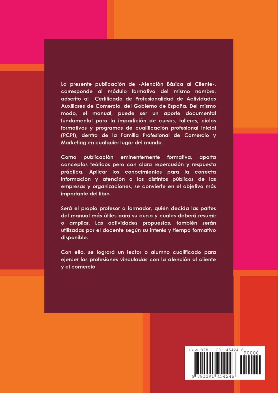 ATENCIÓN BÁSICA AL CLIENTE: Amazon.es: Ortiz de Mendivil, Enrique: Libros
