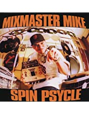 Mixmaster Mike: Spin Psycle