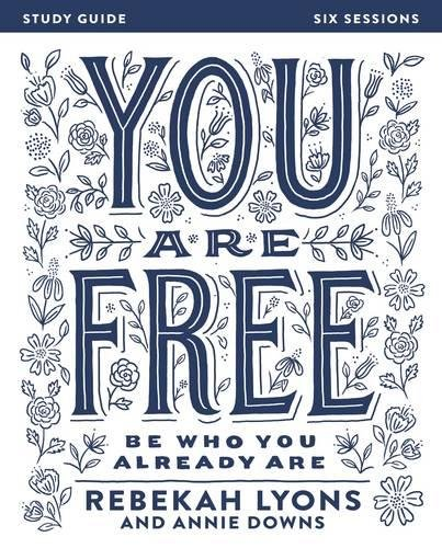 You Are Free Study Guide: Be Who You Already Are cover