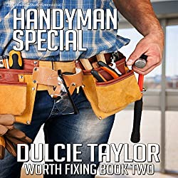 Handyman Special: Worth Fixing, Book 2