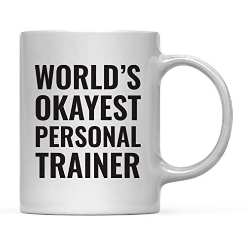 Coffee Mug Gag Gift Worlds Okayest Personal Trainer 1