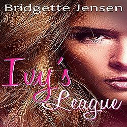 Ivy's League: A New Adult Lesbian Romance