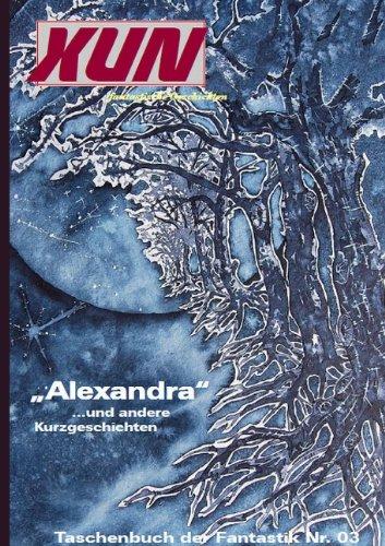 XUN - fantastische Geschichten: Taschenbuch der Fantastik Nr. 03