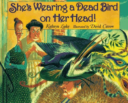(She's Wearing a Dead Bird on Her Head!)