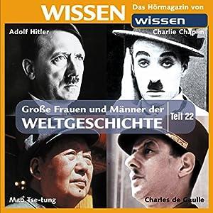 Große Frauen und Männer der Weltgeschichte (Teil 22) Hörbuch