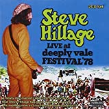 Live at Deeply Vale Festival 78 by HILLAGE,STEVE (2004-07-05)