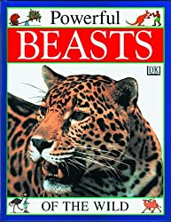 Powerful Beasts of the Wild (Mighty Animals)