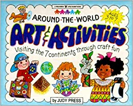 Around The World Art Activities Visiting The 7 Continents Through