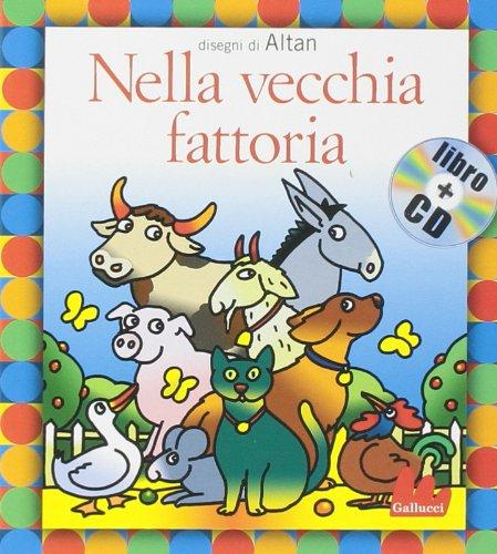 Gallucci: Nella vecchia fattoria + CD (small board book)