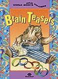 Brain Teasers, World Book, Inc. Staff, 0716641011