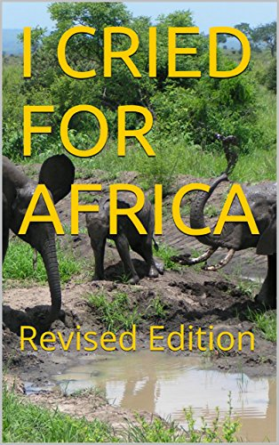 Book: I Cried for Africa by John Alexander Grosart