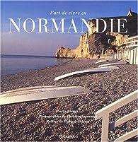 L'art de vivre en Normandie par Serge Gleizes